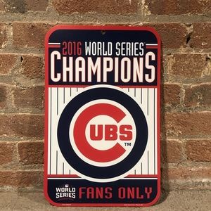 Cubs 2016 World Series Sign